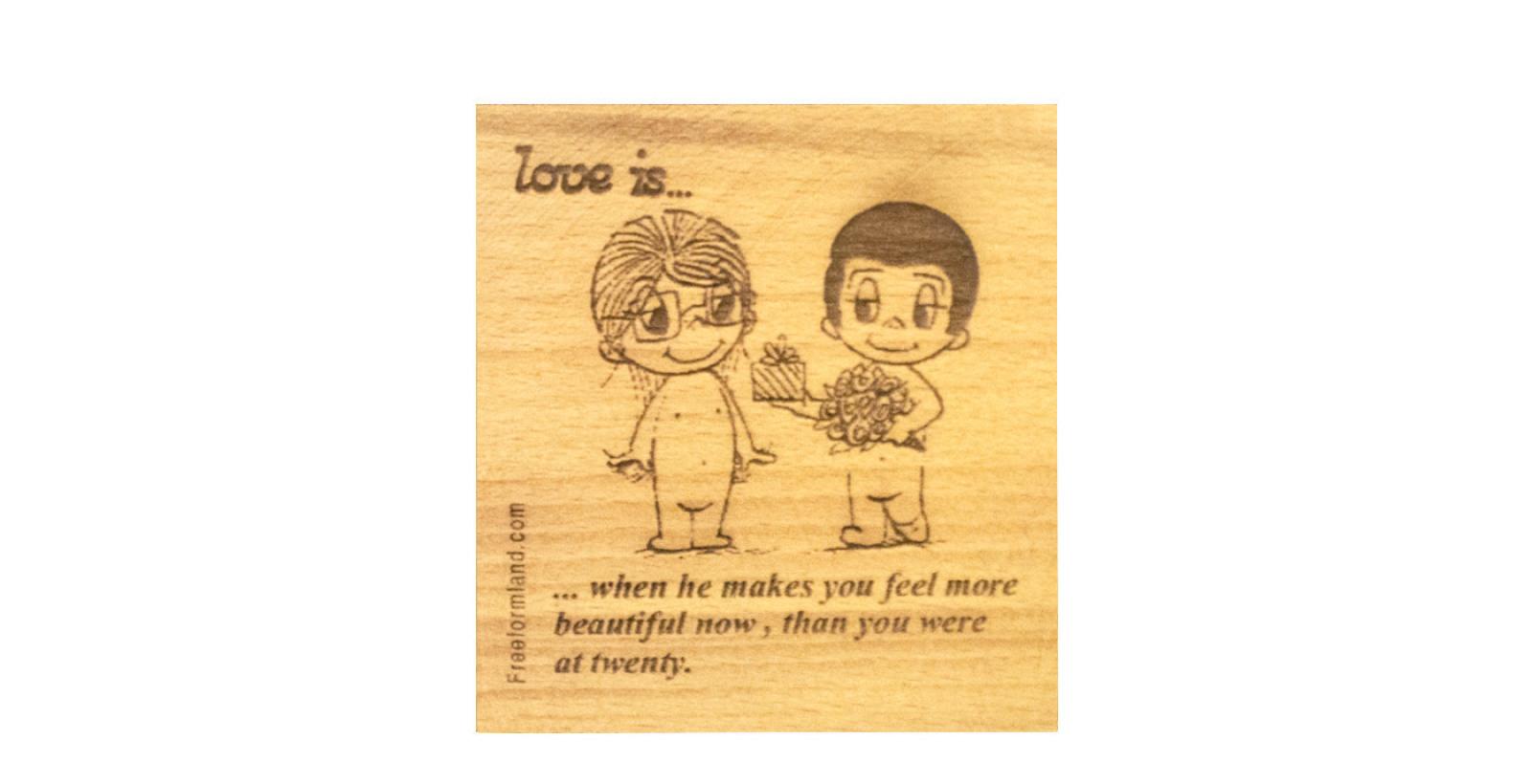 طرح 21--- love is چوب نبشته