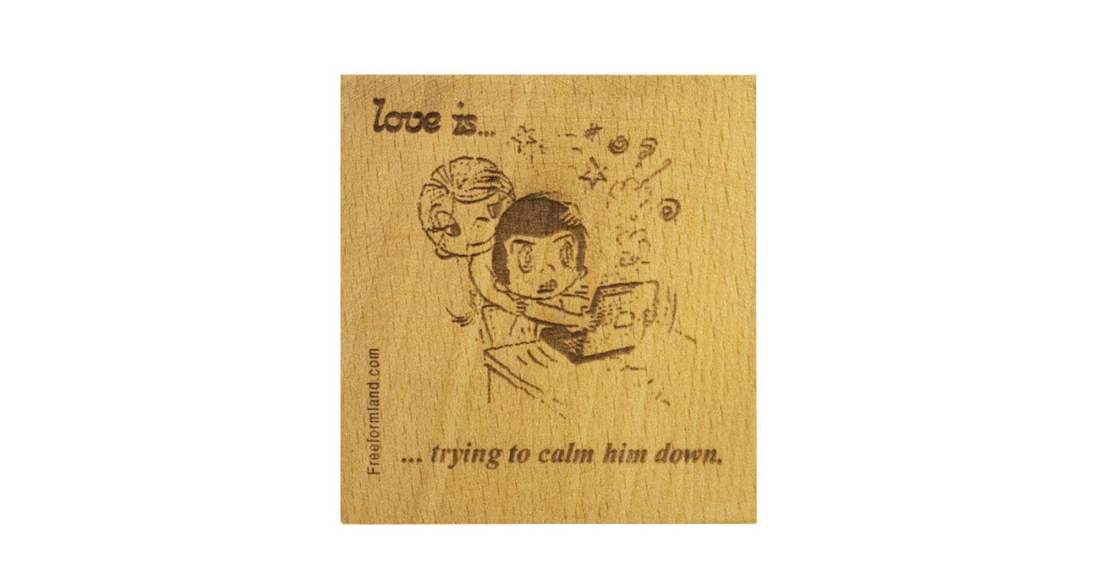 طرح 22 --- Love is چوب نبشته