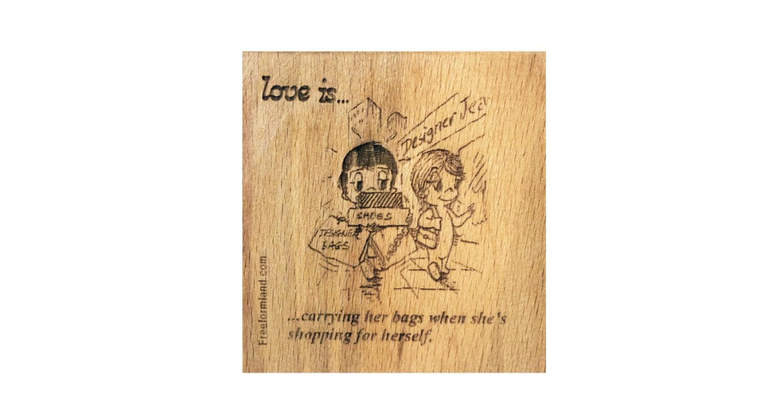 طرح 24 --- Love is چوب نبشته